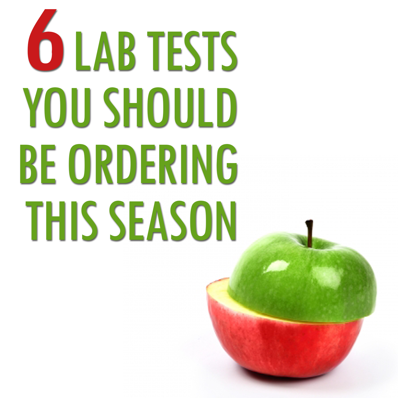 Lab Tests You Should Be Ordering Blog